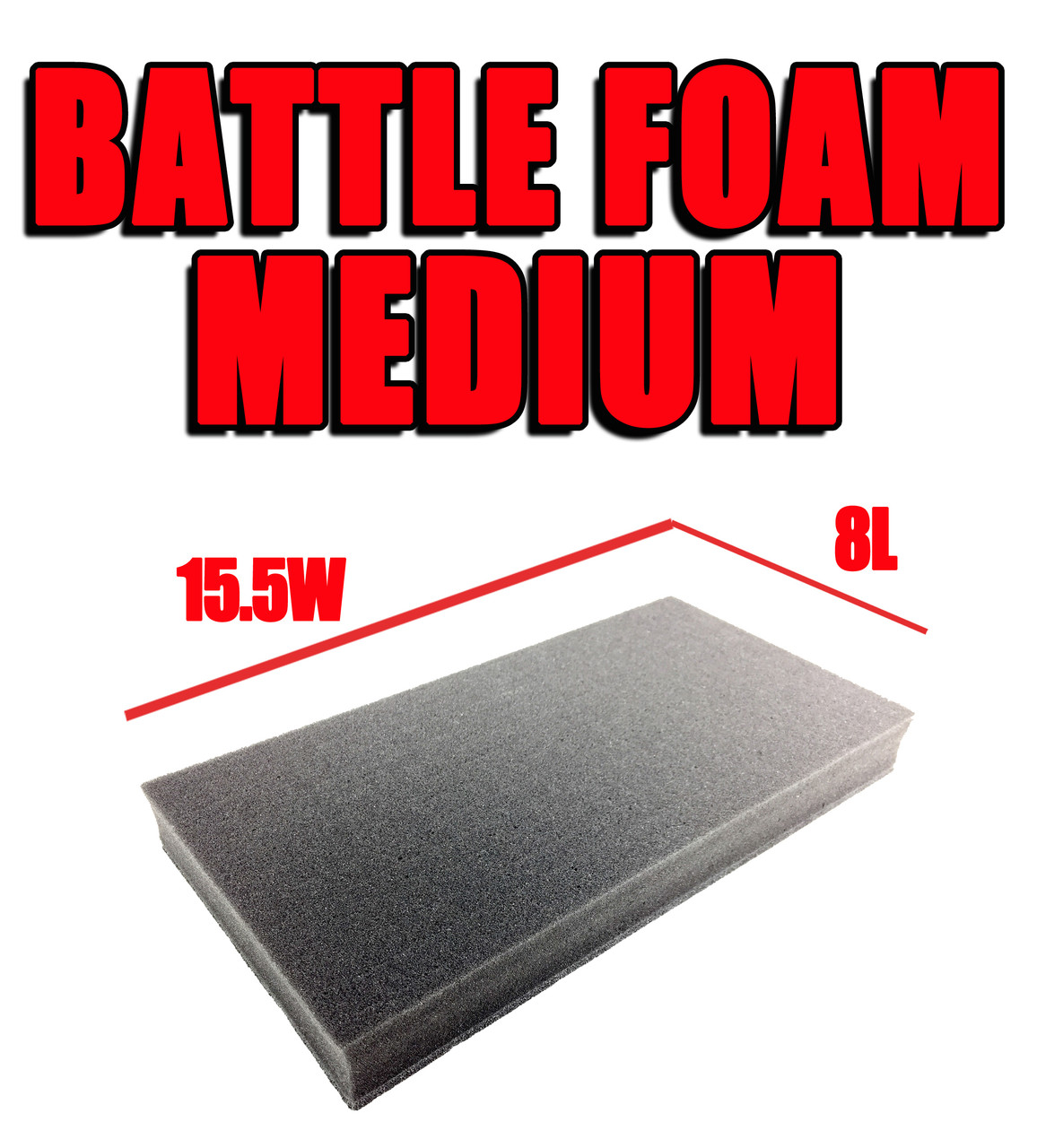 Battle Foam Medium (15.5W x 8L)