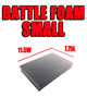 Battle Foam Small (11.5W x 7.75L)