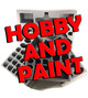 Hobby and Paint