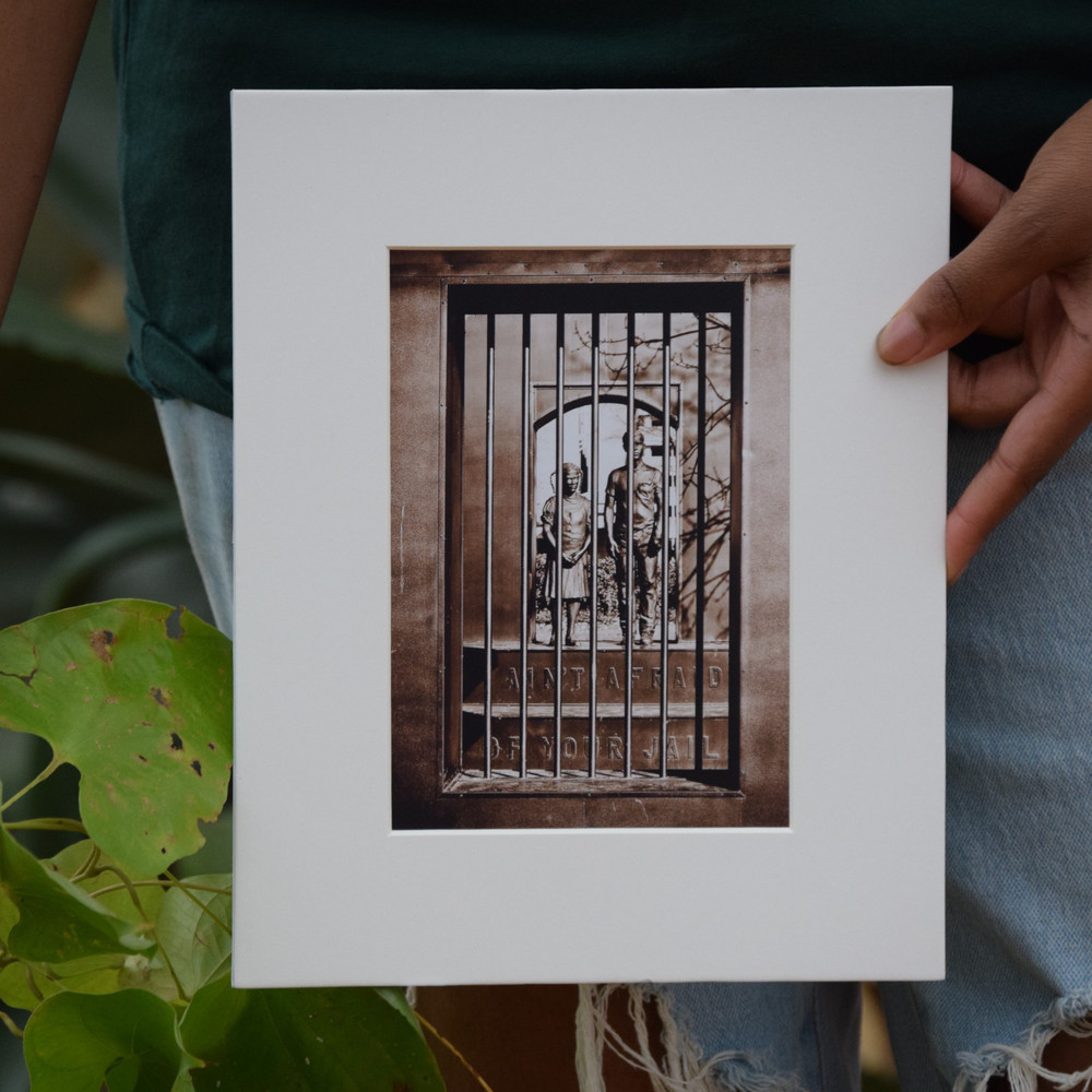 """The """"I Ain't Afraid of Your Jail"""" Print"""