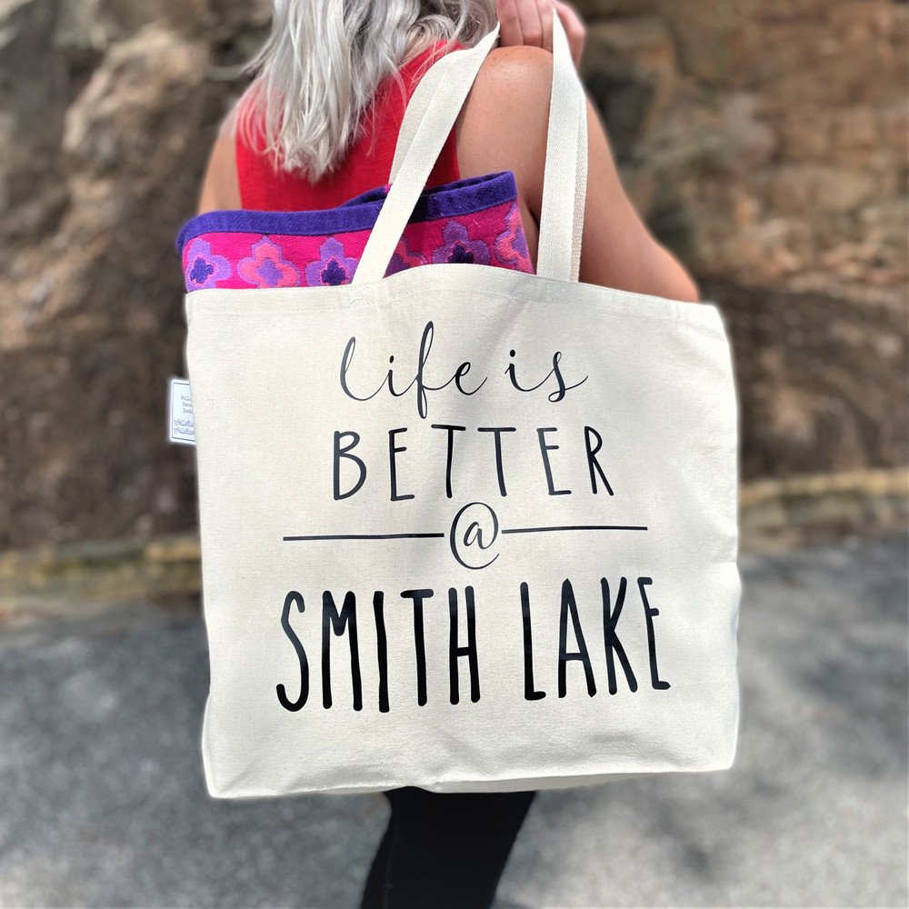 Life is Better at Smith Lake Tote