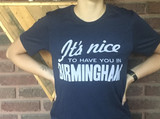Nice To Have You T-shirt Unisex