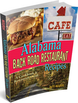 Alabama Back Road Restaurant Cookbook
