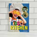 Kids in the Kitchen  Recipe , Activity, & Cookbook
