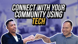 Build Your Community with Tech! - What The Teck Ep. 26