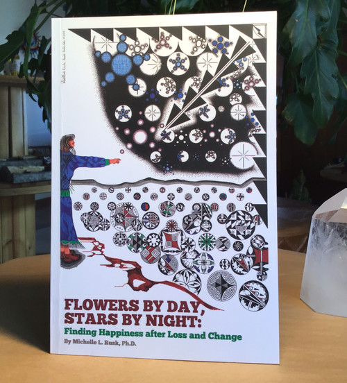 Flowers by Day, Stars by Night by Michelle Rusk, Ph.D.