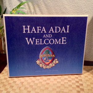 Outdoor Hafa Adai & Welcome Guam Seal Porch Plaque - 11x14 (Displays on table)