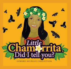 Little Chamorrita, Did I Tell You? Children's Book