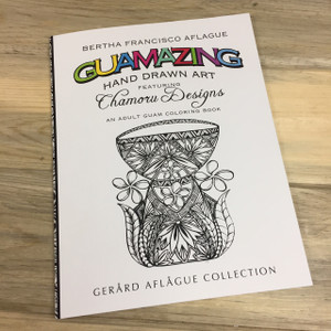 Guamazing Chamorro Designs Adult Coloring Book