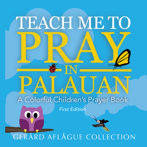 Teach Me to Pray in Palaun Childrens Book