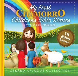 My First Chamorro Children's Bible Stories Book