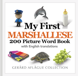 My First Marshallese 200 Picture Word Book