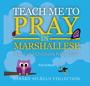 Teach Me to Pray in Marshallese Book