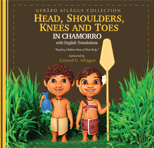 Head, Shoulders, Knees and Toes in Chamorro with English Translations