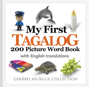 My First Tagalog 200 Picture Word Book