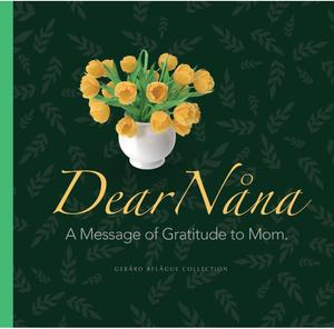 Dear Nana. A message of gratitude to mom.