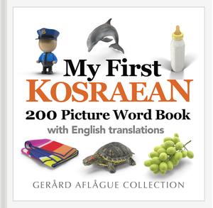 My First Kosraean 200 Picture Word Children's Book
