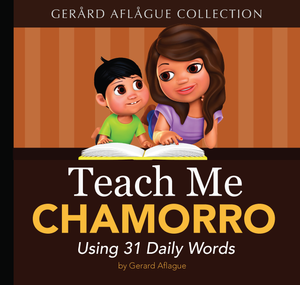 Teach Me Chamorro Softcover Book for Children, 1st Ed.