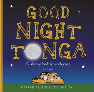 Good Night Tonga - A Sleepytime Bedtime Rhyme Children's Book