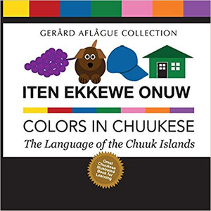 Colors in Chuukese Book- Iten Ekkewe Onuw
