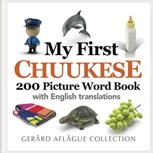 My First Chuukese 200 Picture Word Book