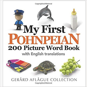 My First Pohnpeian 200 Picture Word Book