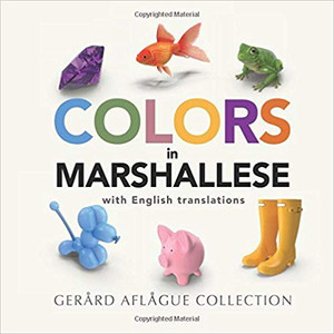 Colors in Marshallese: with English Translations