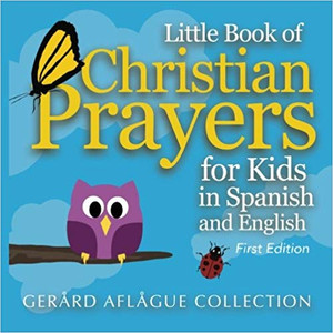 Little Book of Christian Prayers for Kids in Spanish and English