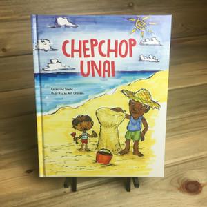 Chepchop Unai (Guam and CNMI Children's Story) - Hardcover