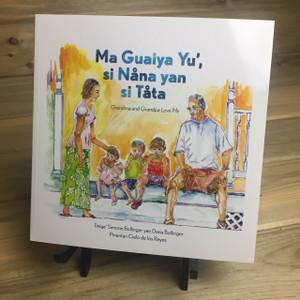 Ma Guaiya Yu', si Nê‰na yan si Tê‰ta (Grandma and Grandpa Love Me)