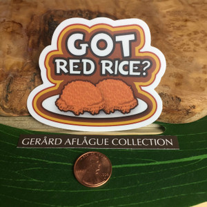 Got Red Rice? Dope Decal