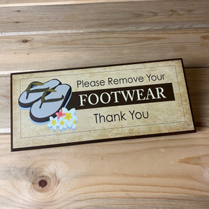Kindly Remove Your Footwear Plaque