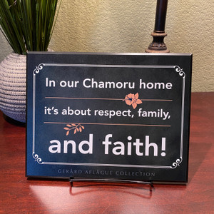 "Guam/CNMI In our Chamoru Home it's about respect, family, and faith! Fine-Art Plaque - 8.4"" x 10.85"""