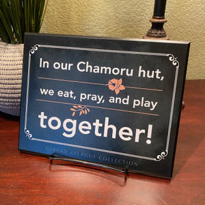 "Guam/CNMI - In our Chamoru hut, we eat, pray, and play together! - Fine-Art Plaque - 8.4"" x 10.85"""