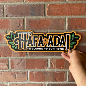 Hafa Adai - Welcome to Our Home - 15-Inch Embossed Tin Sign