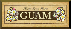 Gift Plaque - Home Sweet Home - GUAM