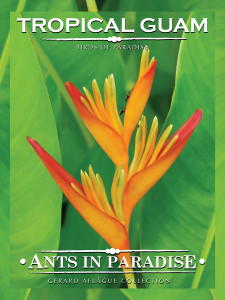 Fine-Art Giclee Gallery Print - Ants in Paradise - Birds of Paradise - Tropical Guam