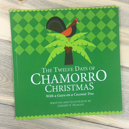 The Twelve Days of Chamorro Christmas Song Book