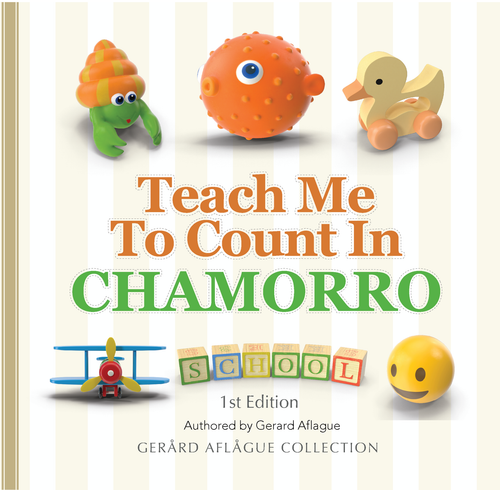 Teach Me to Count in Chamorro - A Children's Book