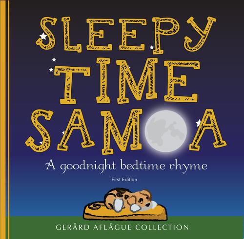 Sleepy Time Samoa, A Goodnight Bedtime Rhyme