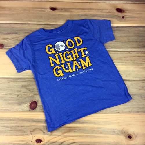 Good Night Guam Blue Childrens Toddler T-Shirt