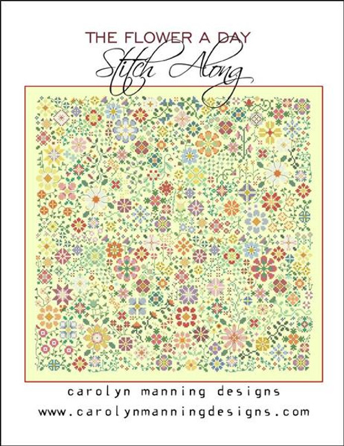 A Flower A Day Stitch Along Counted Cross Stitch Pattern Carolyn Manning Designs
