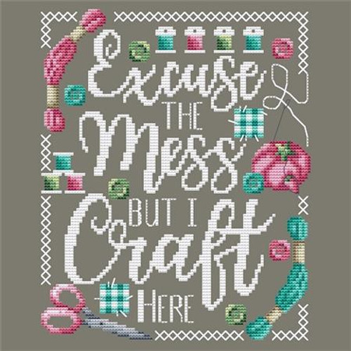 Excuse the Mess Counted Cross Stitch Pattern