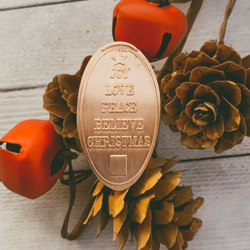 Pressed Copper Penny - Joy, Love, Peace, Believe, Christmas - Christmas Collection - The Penny Depot
