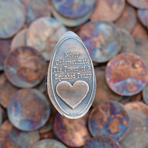 Pressed Copper Penny - Never Underestimate The Power Of A Squished Penny