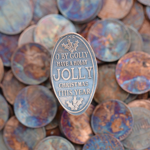 Pressed Copper Penny - Oh By Golly Have a Holly Jolly Christmas This Year