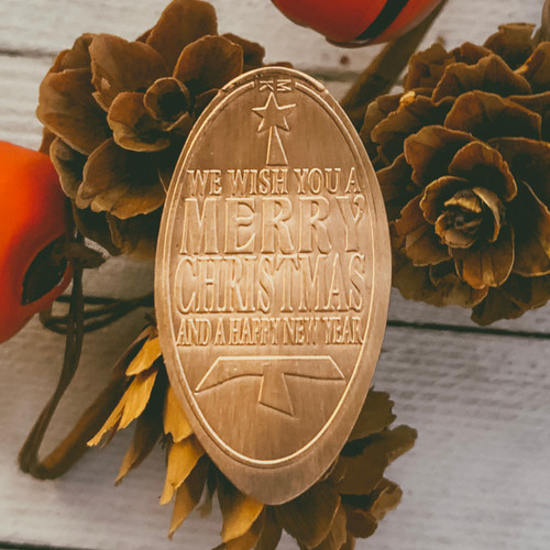 Pressed Copper Penny - We Wish You A Merry Christmas And A Happy New Year - Christmas Collection - The Penny Depot