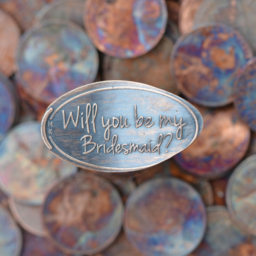 Pressed Copper Penny - Will you be my bridesmaid?