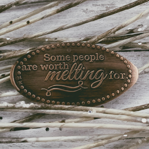 Pressed Copper Penny - Some People Are Worth Melting For - Princess Collection - The Penny Depot