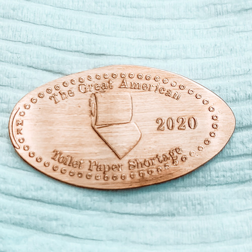 The Great American Toilet Paper Shortage of 2020 Pressed Souvenir Penny - The Penny Depot